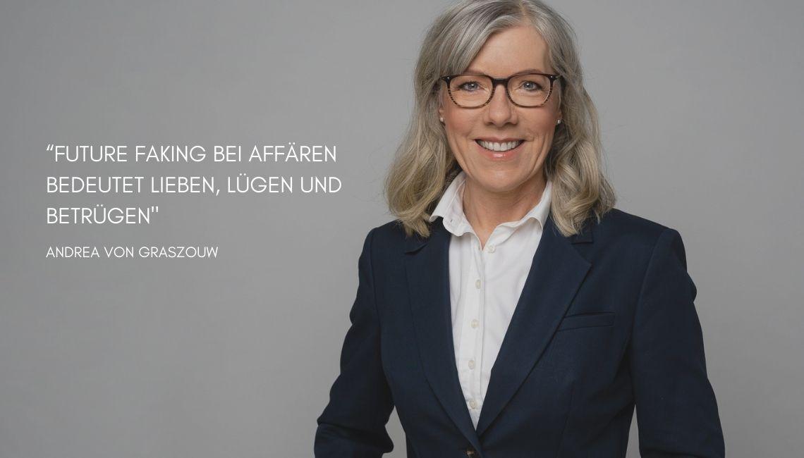 Future Faking bei Affären_Andrea von Graszouw