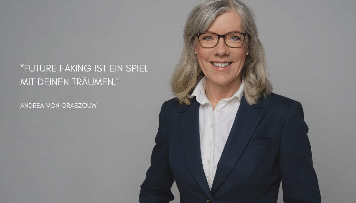 Future Faking_Andrea von Graszouw