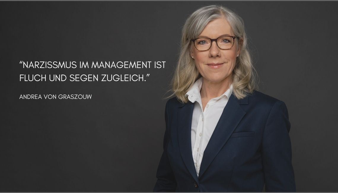 Narzissmus im Management_Andrea von Graszouw