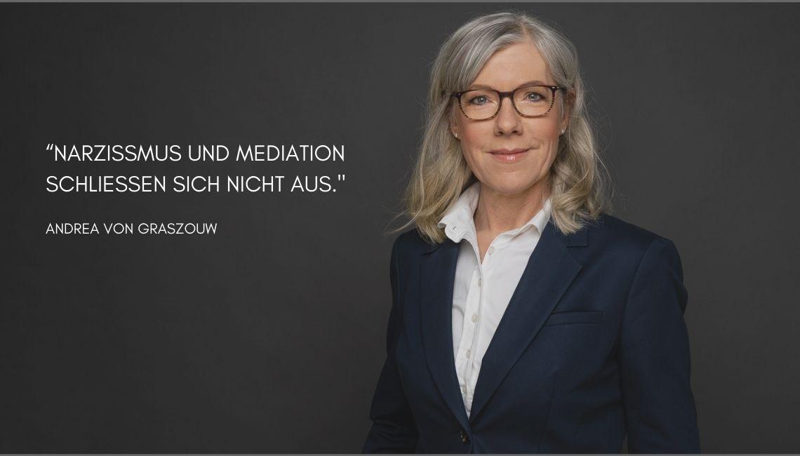Narzissmus und Mediation_Andrea von Graszouw